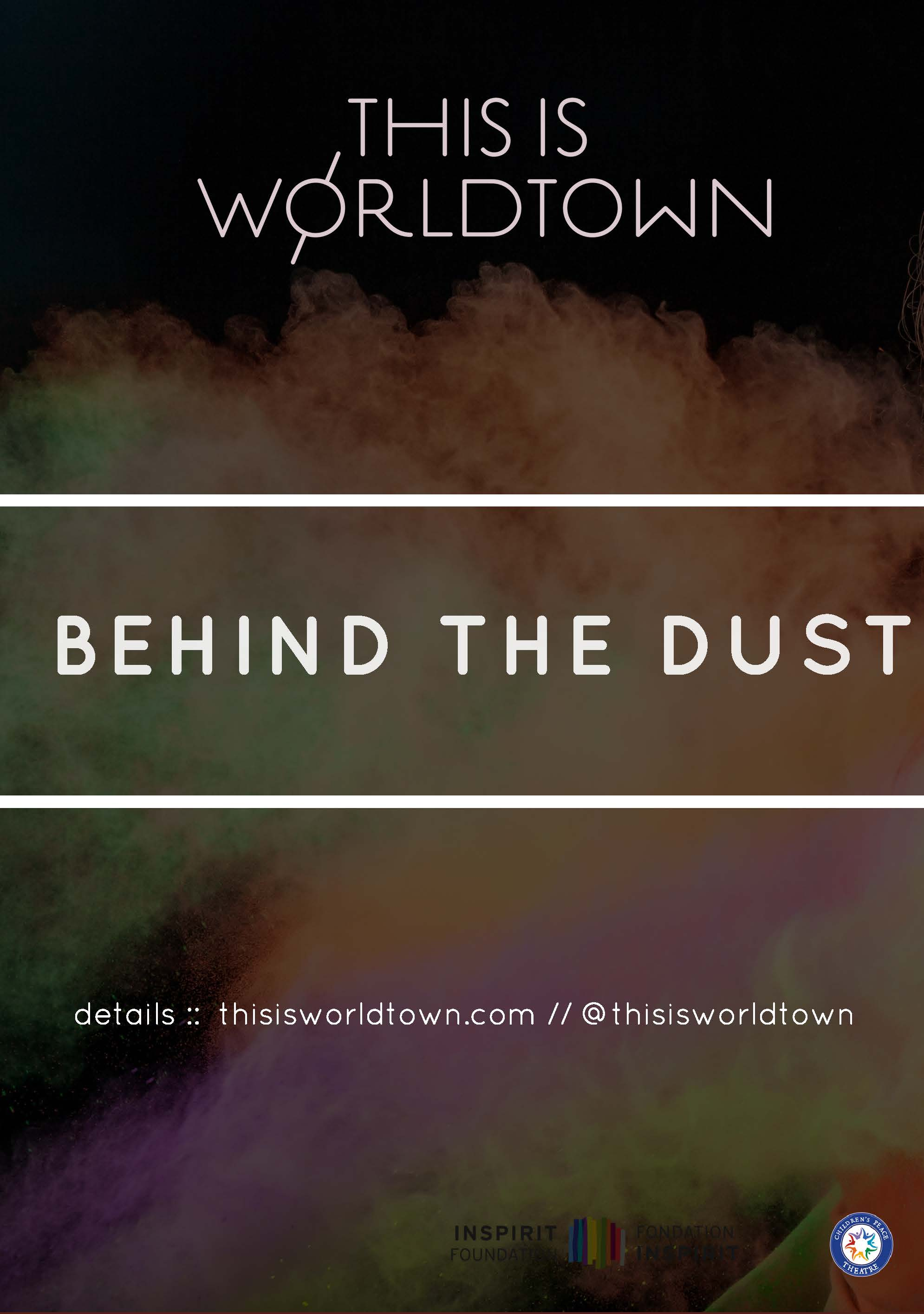 Call for Submissions: Behind the Dust - this is worldtown